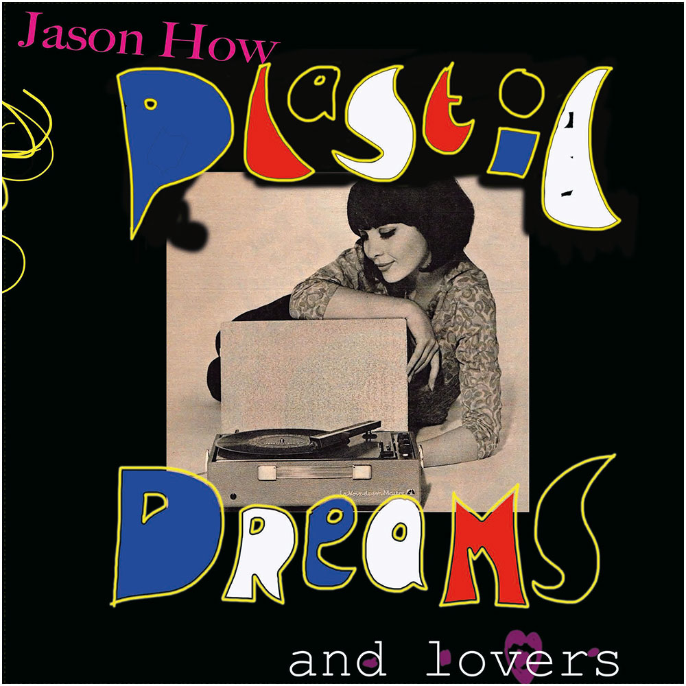 plastic-dreams-and-lovers-lp
